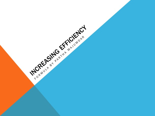 Increasing Efficiency – Slide 1